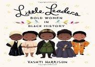 [+][PDF] TOP TREND Little Leaders: Bold Women in Black History  [DOWNLOAD]
