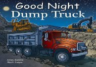 [+]The best book of the month Good Night Dump Truck (Good Night Our World)  [READ]