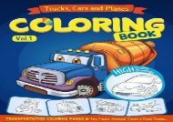 [+]The best book of the month Trucks, Planes and Cars Coloring Book: Cars coloring book for kids   toddlers - activity books for preschooler - coloring book for Boys, Girls, Fun. 1 (Cars coloring book for kids ages 2-4 4-8)  [NEWS]