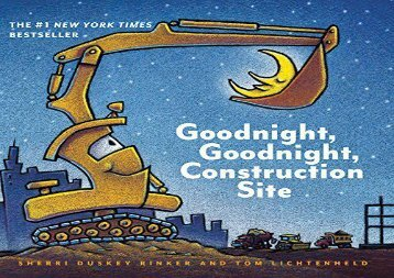 [+]The best book of the month Goodnight, Goodnight, Construction Site  [DOWNLOAD]