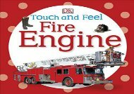 [+]The best book of the month Touch and Feel: Fire Engine (DK Touch and Feel)  [NEWS]