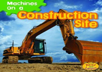 [+]The best book of the month Machines on a Construction Site (Heinemann Read and Learn: Machines at Work) [PDF]