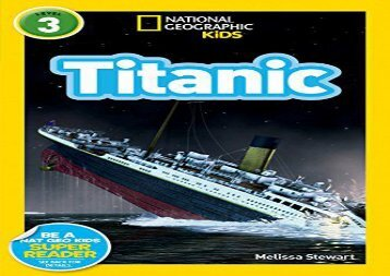 [+][PDF] TOP TREND National Geographic Kids Readers: Titanic (National Geographic Kids Readers: Level 3)  [DOWNLOAD]