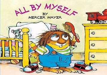[+][PDF] TOP TREND All by Myself (Mercer Mayer s Little Critter)  [FREE]