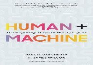 [+][PDF] TOP TREND Human + Machine: Reimagining Work in the Age of AI  [FULL]