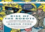[+][PDF] TOP TREND Rise of the Robots: Technology and the Threat of a Jobless Future  [READ]