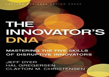 [+]The best book of the month The Innovator s DNA: Mastering the Five Skills of Disruptive Innovators  [DOWNLOAD]
