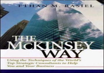 [+][PDF] TOP TREND The McKinsey Way: Using the Techniques of the World s Top Strategic Consultants to Help You and Your Business  [DOWNLOAD]