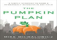 [+][PDF] TOP TREND The Pumpkin Plan: A Simple Strategy to Grow a Remarkable Business in Any Field  [NEWS]