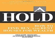[+][PDF] TOP TREND Hold: How to Find, Buy, and Rent Houses for Wealth  [FULL]