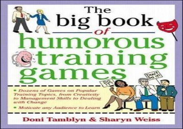 [+][PDF] TOP TREND The Big Book of Humorous Training Games (Big Book of Business Games Series) (Big Book Series)  [FULL]