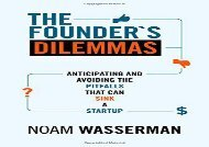 [+][PDF] TOP TREND The Founder s Dilemmas: Anticipating and Avoiding the Pitfalls That Can Sink a Startup (The Kauffman Foundation Series on Innovation and Entrepreneurship)  [FREE]