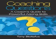 [+][PDF] TOP TREND Coaching Questions: A Coach s Guide to Powerful Asking Skills  [NEWS]