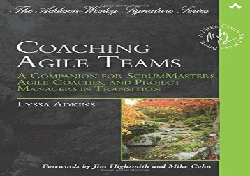 [+]The best book of the month Coaching Agile Teams: A Companion for ScrumMasters, Agile Coaches, and Project Managers in Transition (Addison-Wesley Signature Series (Cohn))  [FULL]