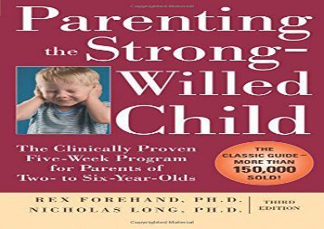 [+]The best book of the month Parenting the Strong-Willed Child: The Clinically Proven Five-Week Program for Parents of Two- to Six-Year-Olds, Third Edition  [FREE]
