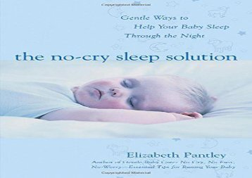 [+][PDF] TOP TREND The No-Cry Sleep Solution: Gentle Ways to Help Your Baby Sleep Through the Night  [NEWS]
