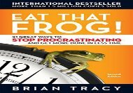 [+][PDF] TOP TREND Eat That Frog!: 21 Great Ways to Stop Procrastinating and Get More Done in Less Time  [NEWS]