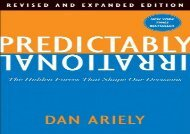 [+][PDF] TOP TREND Predictably Irrational: The Hidden Forces That Shape Our Decisions  [FULL]
