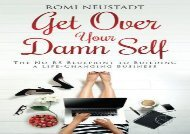 [+][PDF] TOP TREND Get Over Your Damn Self: The No-BS Blueprint to Building a Life-Changing Business  [READ]