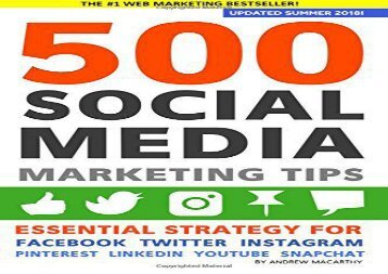 [+][PDF] TOP TREND 500 Social Media Marketing Tips: Essential Advice, Hints and Strategy for Business: Facebook, Twitter, Pinterest, Google+, YouTube, Instagram, LinkedIn, and More!  [NEWS]