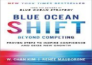 [+]The best book of the month Blue Ocean Shift: Beyond Competing - Proven Steps to Inspire Confidence and Seize New Growth  [READ]