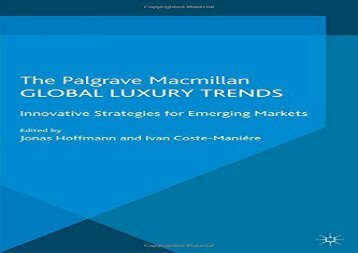 [+][PDF] TOP TREND Global Luxury Trends: Innovative Strategies for Emerging Markets [PDF]