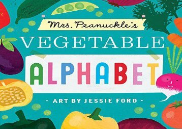[+]The best book of the month Mrs. Peanuckle s Vegetable Alphabet (Mrs. Peanuckle s Alphabet Library)  [FREE]