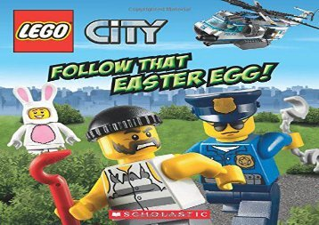 [+]The best book of the month Follow That Easter Egg! (Lego City)  [FULL]