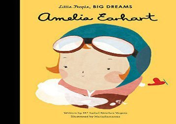 [+]The best book of the month Amelia Earhart (Little People, Big Dreams) [PDF]
