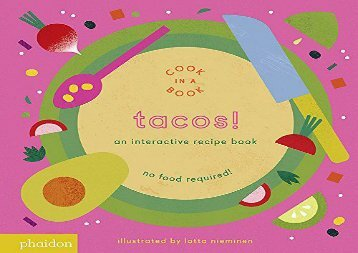 [+]The best book of the month Tacos!: An Interactive Recipe Book (Cook In A Book)  [FULL]