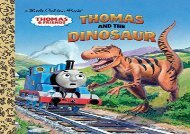 [+]The best book of the month Thomas and the Dinosaur (Thomas   Friends) (Little Golden Book)  [DOWNLOAD]