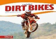 [+][PDF] TOP TREND Dirt Bikes (Let s Roll)  [DOWNLOAD]