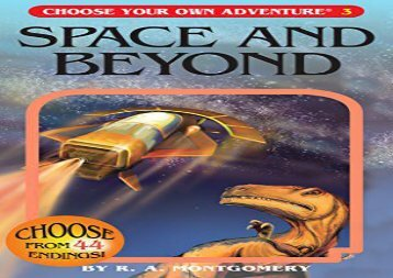 [+]The best book of the month Space and Beyond (Choose Your Own Adventure)  [DOWNLOAD]