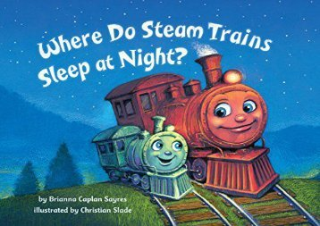 [+]The best book of the month Where Do Steam Trains Sleep At Night?  [DOWNLOAD]