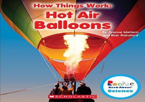 [+]The best book of the month Hot Air Balloons (Rookie Read-About Science: How Things Work)  [DOWNLOAD]