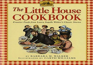 [+]The best book of the month The Little House Cookbook: Frontier Foods from Laura Ingalls Wilder s Classic Stories (Little House Nonfiction)  [NEWS]