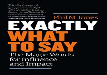 [+][PDF] TOP TREND Exactly What to Say: The Magic Words for Influence and Impact  [FULL]