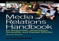 [+][PDF] TOP TREND Media Relations Handbook for Government, Associations, Nonprofits, and Elected Officials, 2e  [NEWS]