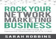 [+]The best book of the month Rock Your Network Marketing Business: How to Become a Network Marketing Rock Star  [DOWNLOAD]