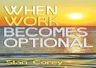 [+]The best book of the month When Work Becomes Optional  [FREE]