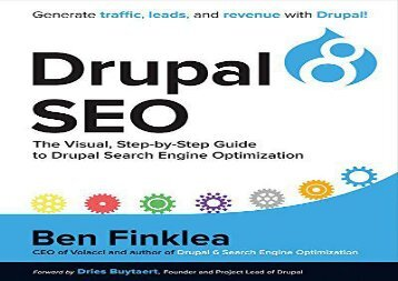 [+][PDF] TOP TREND Drupal 8 SEO: The Visual, Step-By-Step Guide to Drupal Search Engine Optimization  [DOWNLOAD]