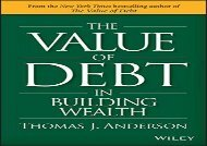 [+][PDF] TOP TREND The Value of Debt in Building Wealth: Creating Your Glide Path to a Healthy Financial L.i.f.e.  [FULL]