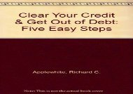 [+]The best book of the month Clear Your Credit   Get Out of Debt: Five Easy Steps  [NEWS]