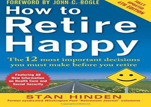 [+]The best book of the month How to Retire Happy, Fourth Edition: The 12 Most Important Decisions You Must Make Before You Retire  [NEWS]