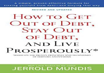 [+]The best book of the month How to Get Out of Debt, Stay Out of Debt, and Live Prosperously*: Based on the Proven Principles and Techniques of Debtors Anonymous  [DOWNLOAD]