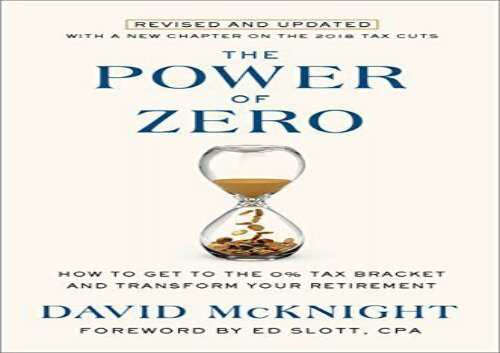 [+][PDF] TOP TREND The Power of Zero: How to Get to the 0% Tax Bracket and Transform Your Retirement [PDF]