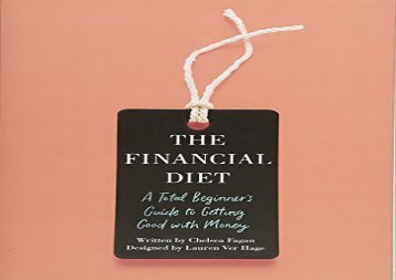 [+]The best book of the month The Financial Diet: A Total Beginner s Guide to Getting Good with Money  [NEWS]