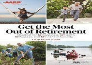 [+][PDF] TOP TREND Get the Most Out of Retirement: Checklist for Happiness, Health, Purpose, and Financial Security  [READ]