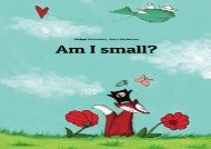[+]The best book of the month Am I small?: A Picture Story by Philipp Winterberg and Nadja Wichmann  [READ]