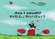 [+]The best book of the month Am I small? Watashi, chisai?: Children s Picture Book English-Japanese (Bilingual Edition) [PDF]